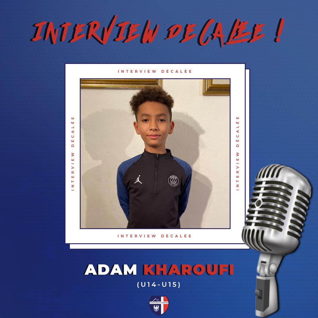 Interview décalée Adam Kharoufi
