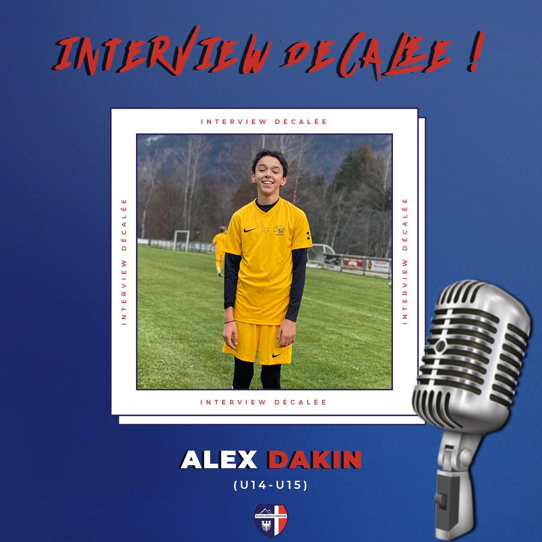 Interview décalée Alex Dakin